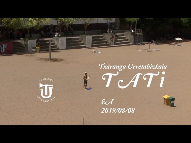 Txaranga Urretabizkaia: Tati (2019-08-08, Ea, Bizkaia)