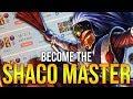 SECRETS OF MY ORIGINAL MAIN, SHACO! - HOW TO DOMINATE EP. 17