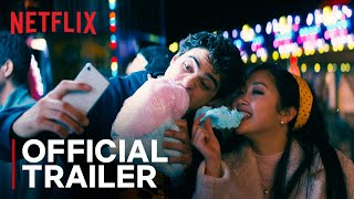 To All The Boys P.S. I Still Love You | Official Trailer | Netflix India