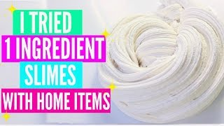 I Tried Popular 1 Ingrędient Slimes With Home Ingredients! #AD EASY No Glue No borax Slimes