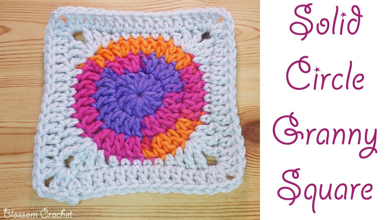 Crochet Solid Circle Granny Square Youtube