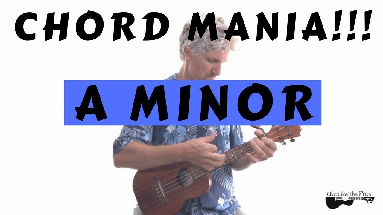 Ukulele chord mania a minor chord easy uke tutorial youtube ukulele chord mania a minor chord easy uke tutorial hexwebz Image collections