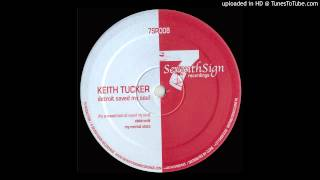 Keith Tucker - It