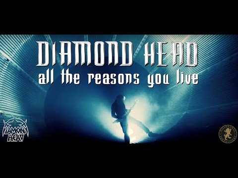 "Diamond Head - ""All The Reasons You Live"" [Official Video]"