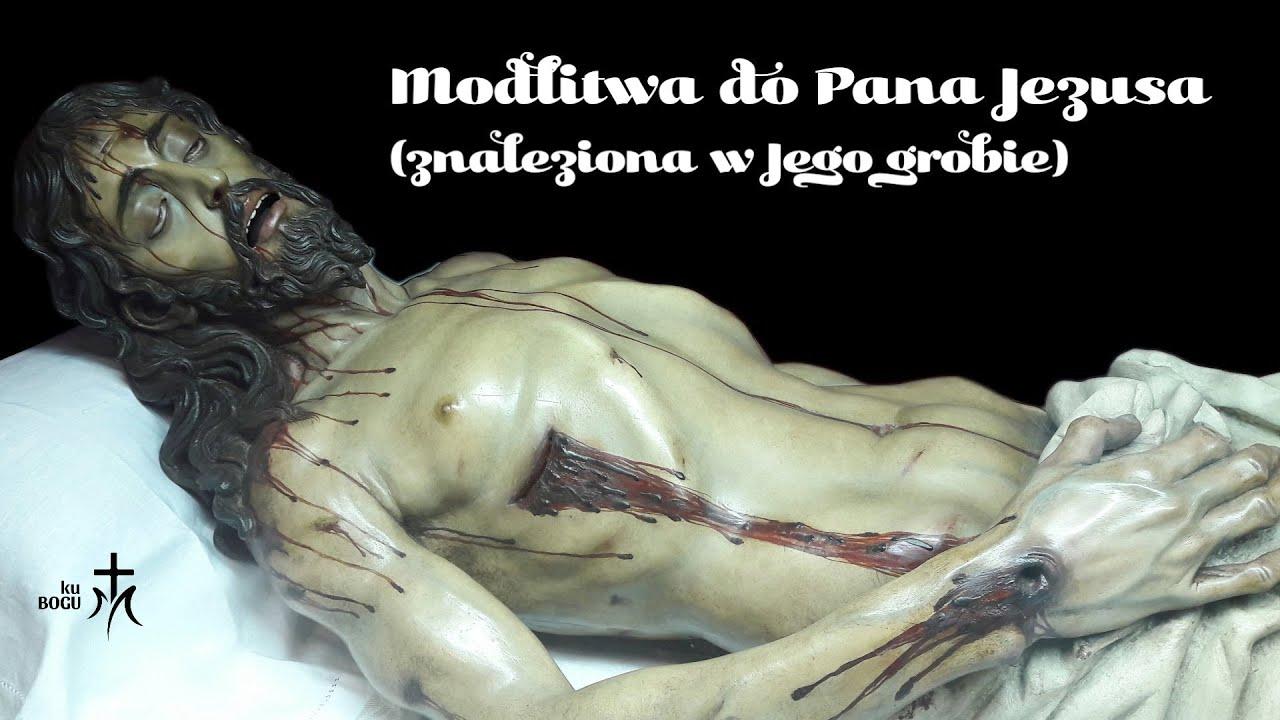 Download Modlitwa do Pana Jezusa znaleziona w Jego grobie.
