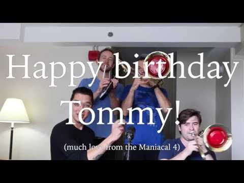 Maniacal 4 superfan: Tommy's birthday