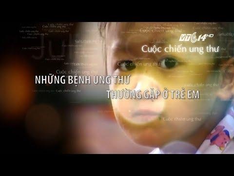 VTC14   Những bệnh ung thư thường gặp ở trẻ