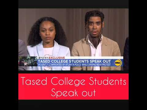 Tased College Students From Atlanta Speak Out | Charges May Be Filed Against The Officers