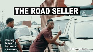 THE ROAD SELLER'S part 1 | Homeoflafta Comedy