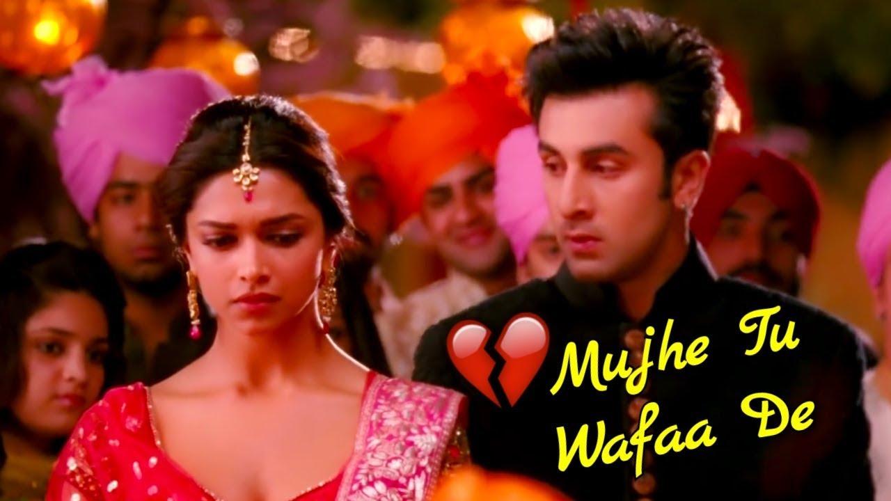 Ranbir Deepika Sad 💔 Love Story / Mujhe Tu Wafaa De Song ...