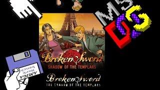 BROKEN SWORD: THE SHADOW OF THE TEMPLARS (CIRCLE OF BLOOD) [1996]