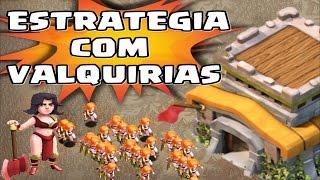 MELHOR ESTRATEGIA COM VALQUIRIAS NO CV 8 EM CLASH OF CLANS - ESTRATEGIA DE GUERRA