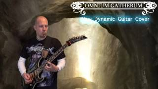 Omnium Gatherum   New Dynamic   Guitar Cover