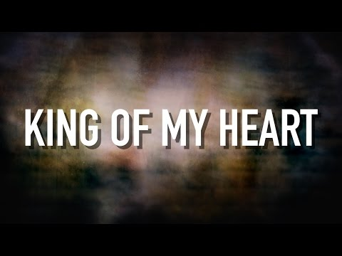 King Of My Heart  Lyric  Kutless