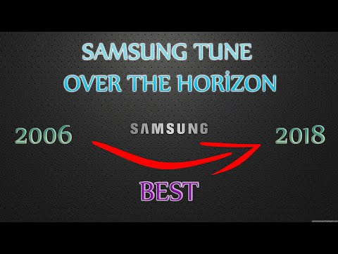 Samsung Tune And Over The Horizon Full Original Ringtones History Evolution 2006 2018