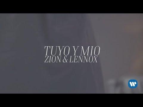 Zion & Lennox - Tuyo Y Mio
