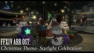FFXIV OST Christmas Event Theme ( Starlight Celebration )