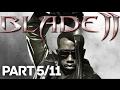 Blade 2 Xbox Full Game PART 5 11 HD mp3