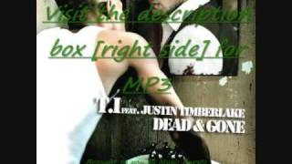 T.I Feat. Justin Timberlake - Dead & Gone [Download  free MP3]