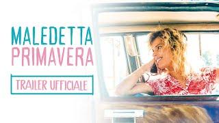 Maledetta Primavera | Trailer Ufficiale | Dal 12 Novembre al Cinema!