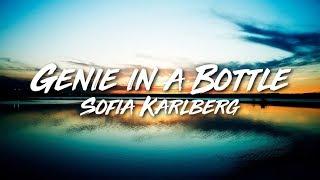 Sofia Karlberg - Genie in a Bottle (Lyrics/Lyric video)
