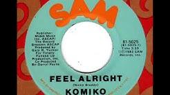 KOMIKO  Feel Alright