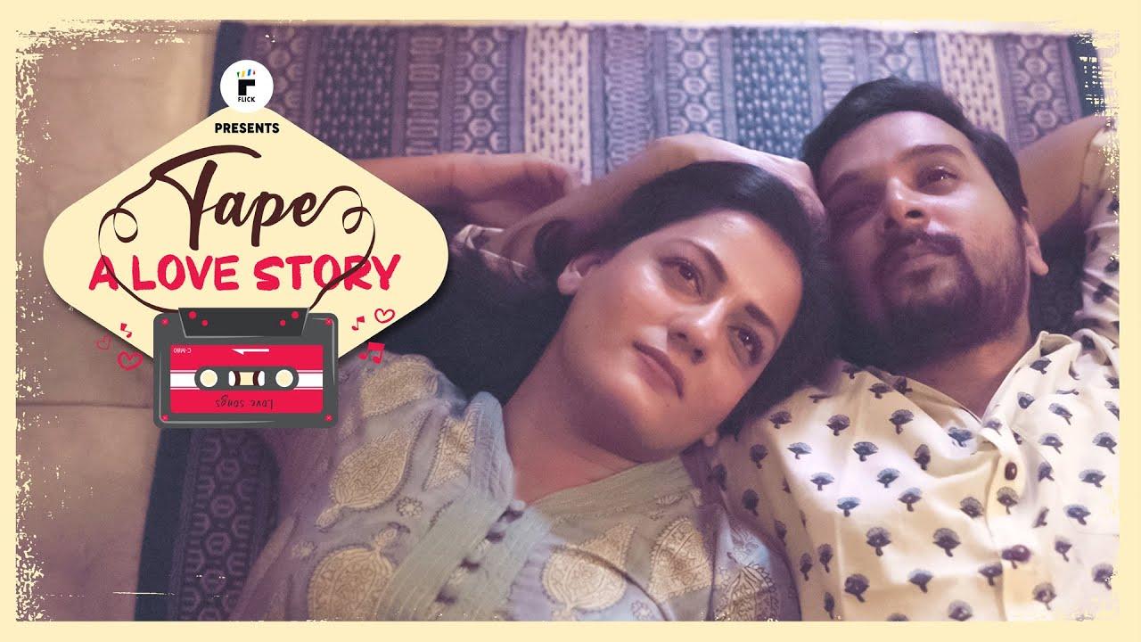 Tape: A Love Story | Ft. Namit Das & Shruti Vyas | Flick | The Zoom Studios