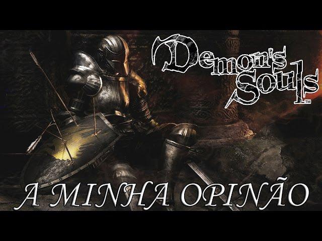 A Minha Opinião - Demon\'s Souls (Review)