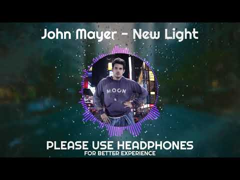 John Mayer - New Light (8D Audio)