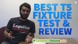 Best T5 HO Fluorescent Fixture Comparison Test and Review of 4' x 8 Bulb Grow Lights