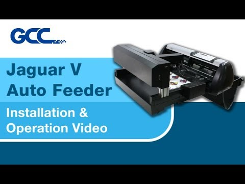 GCC---Jaguar V Auto Feeder Installation & Operation Video