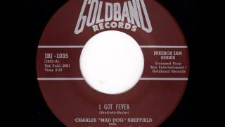 Charles Sheffield - I Got Fever