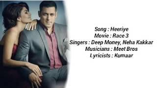 Heeriye   Full Lyrical Song   Race 3   Deep Money, Meet Bros & Neha Bhasin 