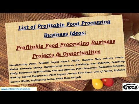 List of Profitable Food Processing Business Ideas
