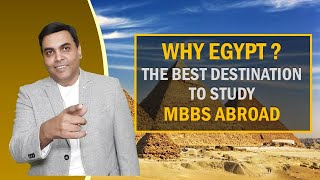 10 reasons for studying MBBS in Egypt | Why Egypt is Best Study abroad destination for MBBS