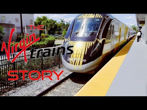 The Virgin Trains Story - What It Means For American Passenger Rail