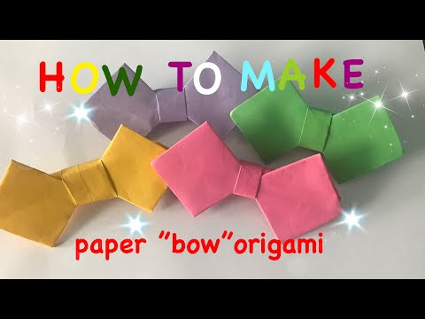 """How to make paper """"bow """"origami (easy)"""