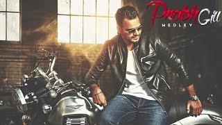 Prabh Gill Medley | Audio Song | Latest Punjabi Songs 2015 | Speed Punjabi