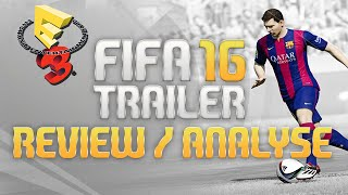 FIFA 16 Trailer - Review & Analyse - new Skills & more ! [HD]