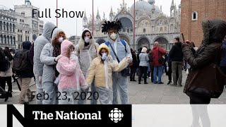 The National for Sunday, Feb. 23 — Coronavirus cases spike outside China; Rail blockade deadline