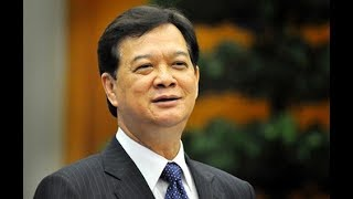 Những sự thật về thủ tướng Nguyễn Tấn Dũng, công tội đúng sai hạ hồi phân giải