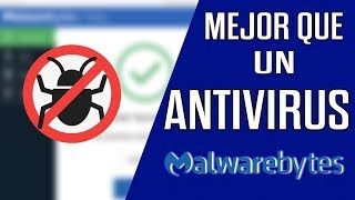 Mejor Que Un Antivirus. Malwarebytes 3.7.1 Full