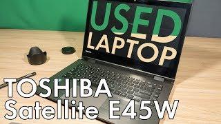 Toshiba Satillite E45W-С4200X Review