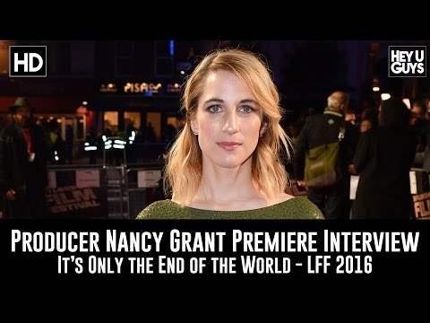 Producer Nancy Grant Interview - It's Only the End of the World LFF Premiere
