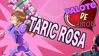 LA TARIC ROSA | PALOTE DE AMOR