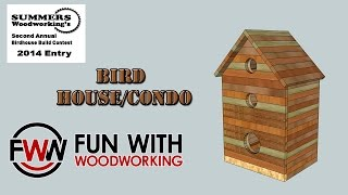 My entry for the 2014 Summers Woodworking Birdhouse Build Contest