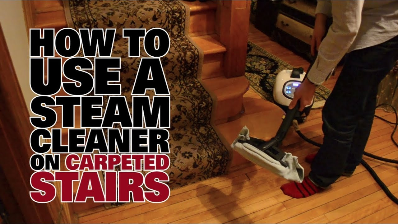 How To Steam Clean Carpeted Stairs   Dupray Steam Cleaners