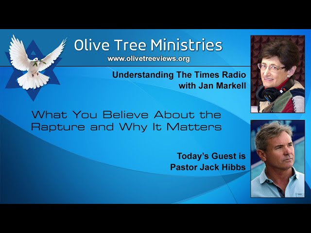 What You Believe About the Rapture and Why it Matters – Pastor Jack Hibbs