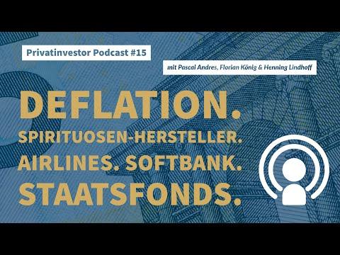 Privatinvestor Podcast #15: Softbank. Norwegischer Staatsfonds. Spirituosen -Produzenten. Deflation.