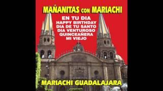 Mariachi Guadalajara - Mañanitas Con Mariachi (Disco Completo)